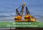 oil-price-rallies-as-opec-agrees-to-cut-production