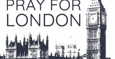 Pray For London - London Bridge Attack